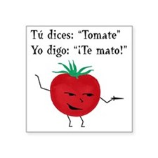 "Tomate tomato 6 inch final  Square Sticker 3"" x 3"""