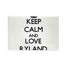 Keep Calm and Love Ryland Magnets