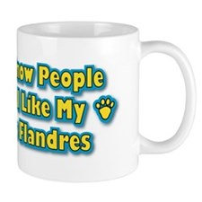 Like My Bouvier Mug