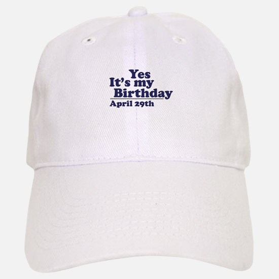April 29 Birthday Baseball Baseball Cap