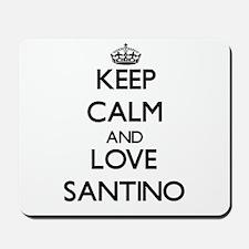Keep Calm and Love Santino Mousepad