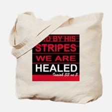 By his stripes we are healed Tote Bag