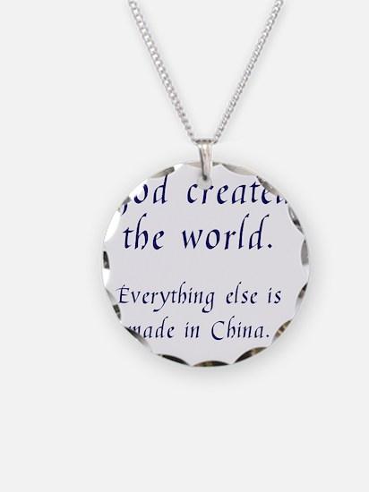 madeinchina1 Necklace