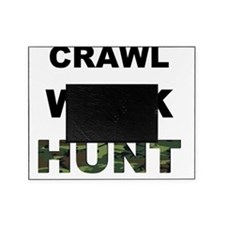 crawl walk hunt Picture Frame