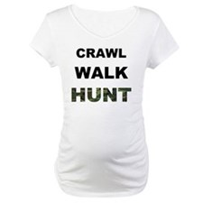 crawl walk hunt Shirt