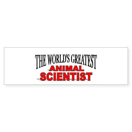 """""""The World's Greatest Animal Scientist"""" Sticker (B"""