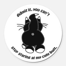 Admit it Cat Butt Round Car Magnet
