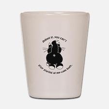 Admit it Cat Butt Shot Glass