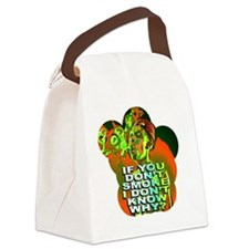 If you dont smoke6x6 Canvas Lunch Bag