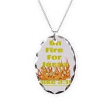 on fire for jesus for dark col Necklace