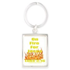 on fire for jesus for dark color Portrait Keychain