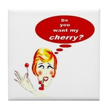 Want My Cherry? #2 Tile Coaster