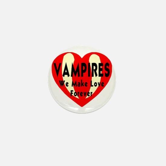 vampires_we_make_love_forever_transpar Mini Button