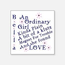 """Bella Ordinary Square Sticker 3"""" x 3"""""""