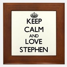 Keep Calm and Love Stephen Framed Tile