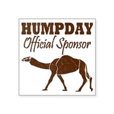 "Vintage Hump Day Official S Square Sticker 3"" x 3"""