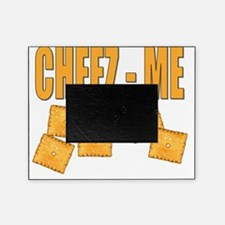 cheez me Picture Frame