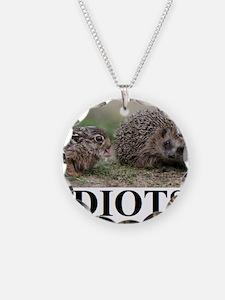 IDIOTS2 Necklace