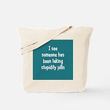 stupiditypills_rnd1 Tote Bag