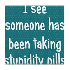 stupiditypills_ipad1 Tile Coaster