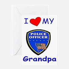 i love my police grandpa redone Greeting Card