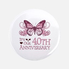 """40th Wedding Aniversary (Butterfly) 3.5"""" Button"""