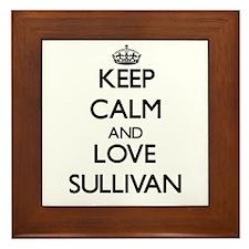 Keep Calm and Love Sullivan Framed Tile