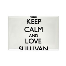 Keep Calm and Love Sullivan Magnets
