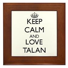 Keep Calm and Love Talan Framed Tile