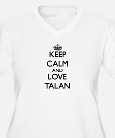 Keep Calm and Love Talan Plus Size T-Shirt