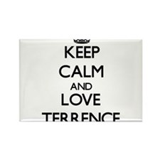 Keep Calm and Love Terrence Magnets
