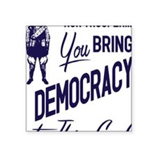"Democracy Light Square Sticker 3"" x 3"""