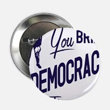 "Democracy Light 2.25"" Button"