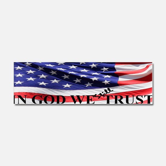 IN GOD WE Still TRUST Car Magnet 10 x 3