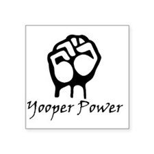 "Blk_Yooper_Power_Fist.gif Square Sticker 3"" x 3"""