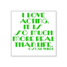 "I LOVE ACTING Square Sticker 3"" x 3"""