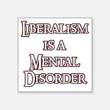 "liberalism_red Square Sticker 3"" x 3"""