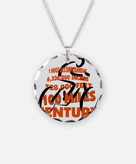 CENTURY, 100 MILES, etc Necklace