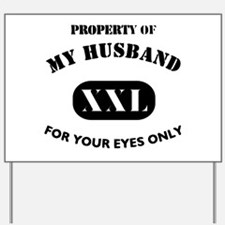 Property Of My Husband Humor Yard Sign