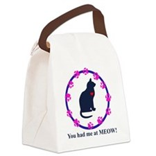 youhadmeatmeowdesign1 Canvas Lunch Bag