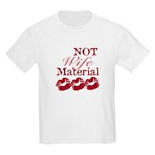 Not wife...  Kids T-Shirt