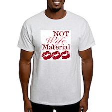 Not wife... Ash Grey T-Shirt