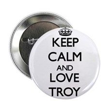 """Keep Calm and Love Troy 2.25"""" Button"""