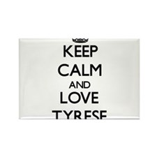 Keep Calm and Love Tyrese Magnets
