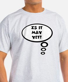 is it may T-Shirt