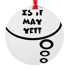 is it may Ornament