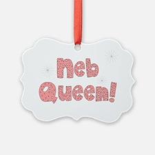 Neb Queen Ornament