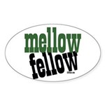 Mellow Fellow Oval Sticker
