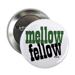 Mellow Fellow Button