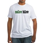 Mellow Fellow Fitted T-Shirt